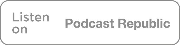 Listen on Podcast Republic icon in grey