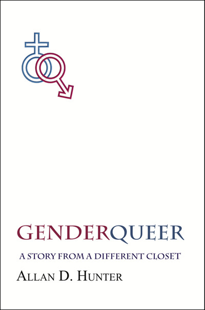 Genderqueer: A Story From a Different Closet by Allan D. Hunter (book cover)