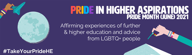 Pride in Higher Aspirations image for Pride Month (June) 2021 #TakeYourPrideHE