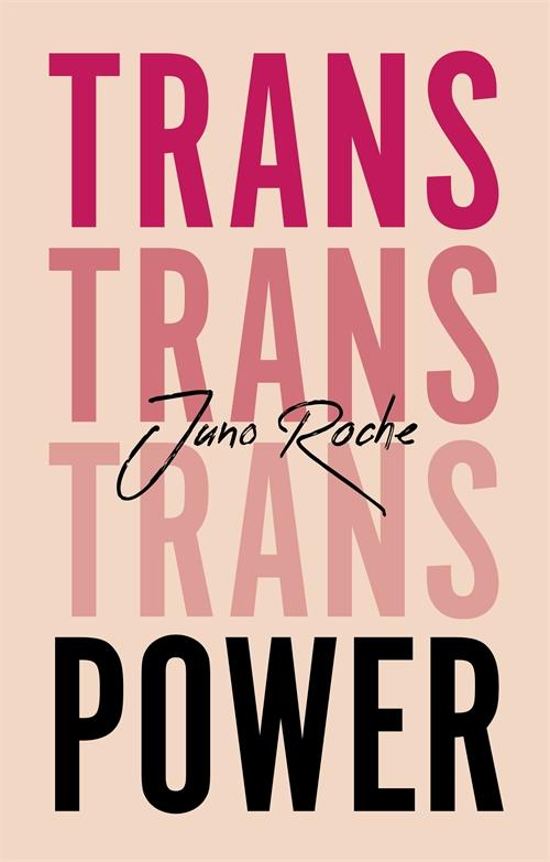 Cover of Trans Power book by Juno Roche